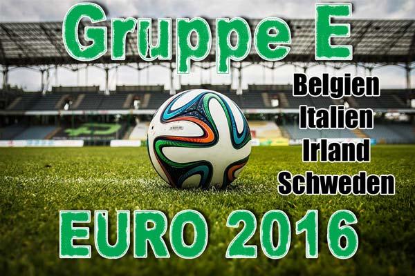 Europameisterschaft 2016 Gruppe E